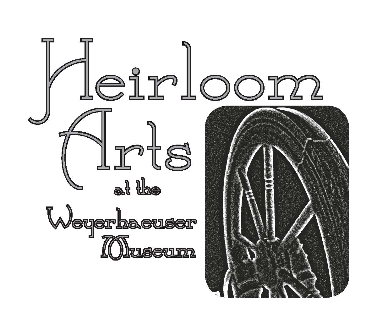 Heirloom Arts at the Weyerhaeuser Museum