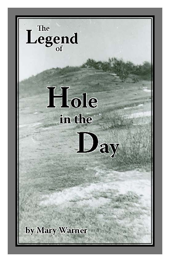 "Booklet cover: ""The Legend of Hole in the Day"" by Mary Warner, published by the Morrison County Historical Society, 2010."