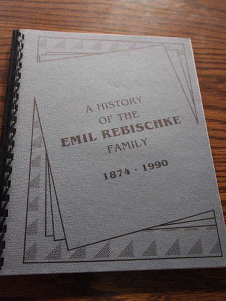 A History of the Emil Rebischke Family, 1874-1990