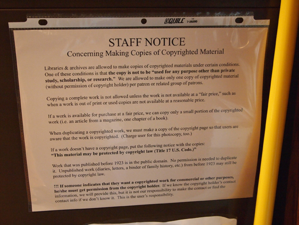 A way-finding sign that tells staff info they need to know about copyright, MCHS Collections, December 5, 2012.