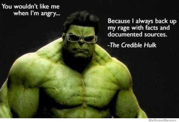 The Credible Hulk, image from WeKnowMemes.com, June 7, 2012: http://weknowmemes.com/2012/06/the-credible-hulk/