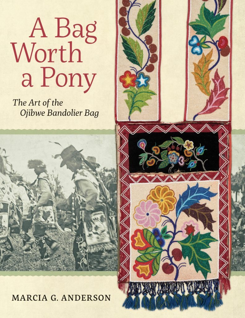 A Bag Worth a Pony by Marcia G. Anderson, published by Minnesota Historical Society Press, May 2017.