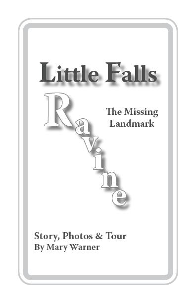 Little Falls Ravine: The Missing Landmark